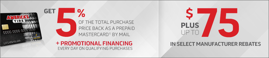May Savings: rebates + promotional financing with your America's Tire credit card!